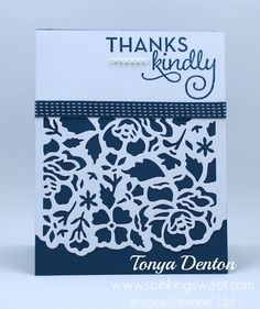 Stampin' Up! Thanks Kindly, Detailed Floral Thinlits, One Big Meaning, Stampin Up, Thankful, Big, Sweet, Floral, Cards, Florals, Flowers, Maps