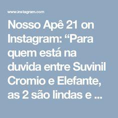 """Nosso Apê 21 on Instagram: """"Para quem está na duvida entre Suvinil Cromio e Elefante, as 2 são lindas e mega se combinam, a elefante é um pouco mais escura e chique e…"""""""