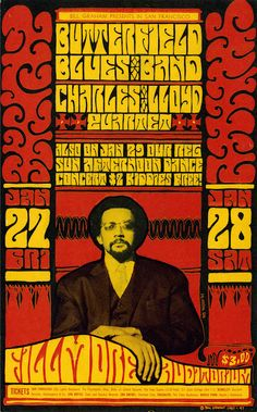 Butterfield Blues Band/Charles Lloyd Quartet, January 27 & 28 1967 - Fillmore Auditorium (San Francisco, CA) Art By Wes Wilson. Rock Band Posters, Type Posters, Music Posters, Art Posters, Psychedelic Rock, Psychedelic Posters, Hippie Posters, Vintage Concert Posters, Vintage Posters
