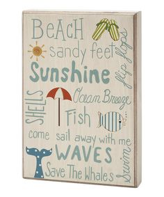 Take a look at this 'Beach Sunshine' Box Sign by Collins on #zulily today!