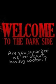 Dark side funny quotes