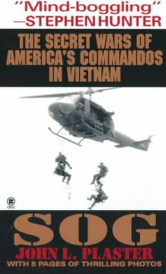 Sog: The Secret Wars of America's Commandos in Vietnam (Paperback) by Precision…