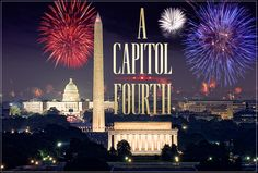 Don't miss music, fireworks and fun with A Capitol Fourth, July 4th, 2012 @8pm/ET, on PBS.