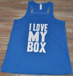 I Love My Box Shirt - Crossfit Shirt - Crossfit Clothes - Crossfit Tank Top - Workout Clothes