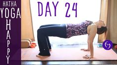 Day 24 Hatha Yoga Happiness: Be nice to yourself!