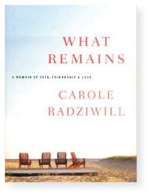 I loved this book! I just think Carole Radziwell is the real deal! What Remains