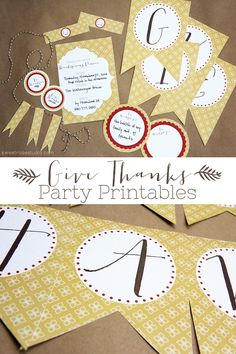 Free Give Thanks Party Printables perfect for your Thanksgiving celebration! This set includes Give Thanks banner panels, small circles perfect for cupcakes and desserts, large circles perfect for having guests share what they're thankful for, flags for banners or straws, blank invitations, and extra pieces for napkin wraps.