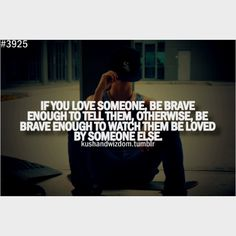 If you love someone..