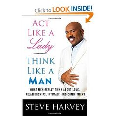 awesome read! steve harvey is hilarious!   ps ladies this book does not apply to ALL men.. ur man just may be the exception to the rule