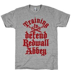 Training To Defend Redwall Abbey #fitness #style #gym #workout #fashion #fitfam #fitspiration #defend #train #motivation #redwall #nerdy #books