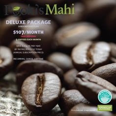 Deluxe Package Subscription Plan introduces you to 5 different coffees from Hawaii.  100% Kona will be in 7oz/8oz. Bags.  Flavored coffees (10% Kona Blend or 100% international blend) will be in 10oz bags. 100% Ka'u coffees will either be in 3oz, 3.5 or 7oz. Bags. This starter plan is good for anyone who is just starting to drink coffee or someone who wants to explore Hawaiian coffees without paying full price for some of the products.  Discover a new favorite.