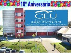 Em Setembro de 2013 o CEU Aricanduva comemora 10 anos e quem faz a Festa é você, venha participar. A entrada para o vento é Catraca Livre.