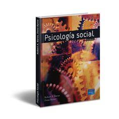 Descargar Gratis PDF Psicologia Social, 10ma Edicion de Robert A. Baron, Donn Byrne