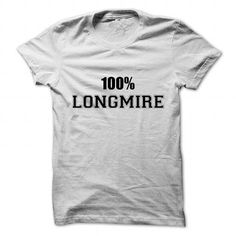 I Love 100% LONGMIRE T-Shirts