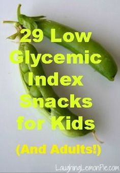 29 Low Glycemic Index Snacks for Kids (and Adults!) - Laughing Lemon PieLaughing Lemon Pie