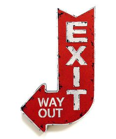 This 'Exit' Wall Sign by New View is perfect! #zulilyfinds