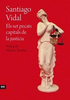 Un magistrat ens explica quan i com ha pecat la justícia