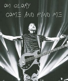 "Jeremy: ""oh glory come and find me"""