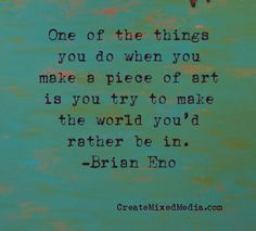 Do you do this with your #art? #artquotes #creativityquotes