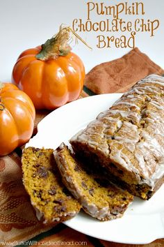 Pumpkin Chocolate Chip Bread - Butter With a Side of Bread #recipe