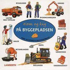 Læs om Kom og kig på byggepladsen (Mine allerførste billedordbøger). Bogens ISBN er 9788778684837, køb den her