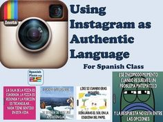Using Instagram as Authenic Language in Spanish, a ready to use lesson available at TpT.