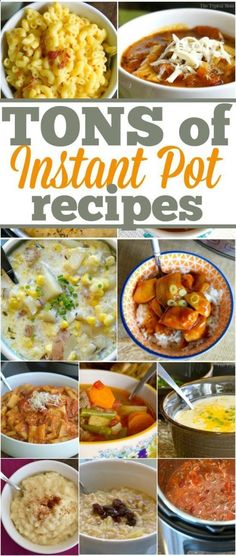 Tons of the best Instant Pot recipes around. From soups, to main dishes, chicken, beef, and even how to make dessert in the Instant Pot. Its amazing!
