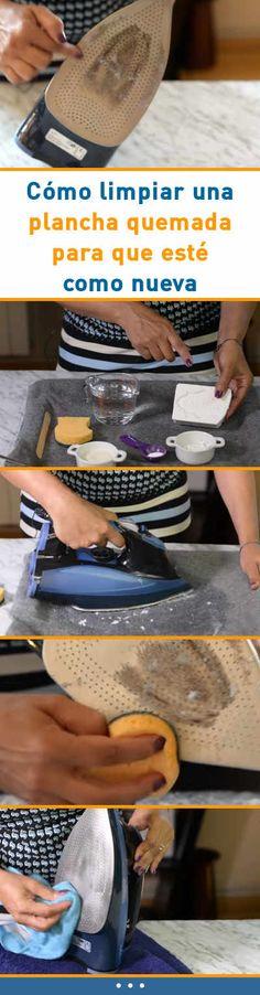 Cómo limpiar una plancha quemada para que esté como nueva