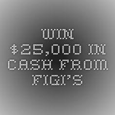Win $25,000 in Cash From Figi's