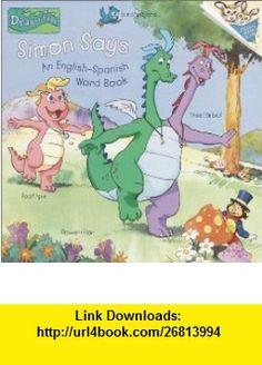 Simon Says An English-Spanish Word Book (Pictureback(R)) (9780375815270) Apple Jordan, Thompson Bros. , ISBN-10: 0375815279  , ISBN-13: 978-0375815270 ,  , tutorials , pdf , ebook , torrent , downloads , rapidshare , filesonic , hotfile , megaupload , fileserve