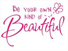 Amazon.com: Wall Décor Plus More WDPM005 Be Your Own Kind of Beautiful Decal Wall Vinyl Sticker, 22 x 15-Inch, Hot Pink: Home Improvement