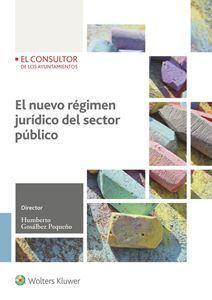 El nuevo régimen jurídico del sector público / director, Humberto Gosálbez Pequeño