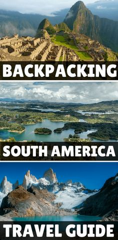 Travel Guide to Backpacking South America on a budget: get the low-down on backpacking routes and itineraries, insider tips on where to stay, how to cut costs and where to get off the beaten path in 2018...