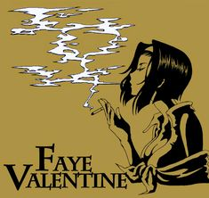 Cowboy Bebop - Faye Valentine #GG #anime