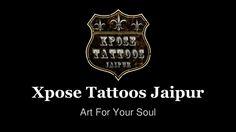 Tattoo Artist in Jaipur by Xpose Tattoos Jaipur via slideshare