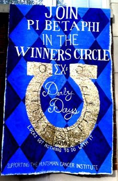 """Pi Beta Phi sign for Sigma Chi Derby Days - """"Join Pi Beta Phi in the WINNER'S CIRCLE!"""" #piphi #pibetaphi"""