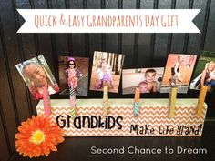 Second Chance to Dream: Quick & Easy Grandparent's Day Gift