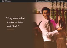14 'Yeh Jawaani Hai Deewani' Dialogues That Prove It's Our Age's Most loved Coming-Of-Age Film Movie Love Quotes, Best Lyrics Quotes, First Love Quotes, Funny True Quotes, Words Quotes, Yjhd Quotes, Desi Quotes, Old Memories Quotes, Achieving Dreams Quotes