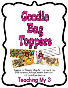 40 Goodie Bag Topper Label Cards from Heather Harris on TeachersNotebook.com -  (42 pages)