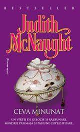 Prefață de carte: Ceva minunat de Judith McNaught Judith Mcnaught, William Blake