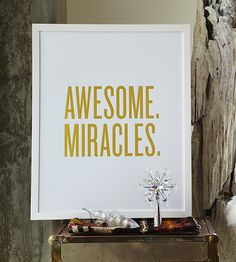 Awesome. Miracles.