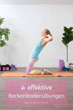 Pelvic floor exercises: these are the best in - WE .-Beckenboden Übungen: Das sind die besten im Jahr – WE GO WILD Are you looking for pelvic floor exercises that you can do at home? Pilates Workout Routine, Fitness Workouts, Yoga Fitness, Pilates Training, Physical Fitness, Cardio, Health Fitness, Elite Fitness, Planet Fitness