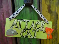 Attack Cat Sign with wooden mouse and wooden by Back40SignzTexas, $8.00
