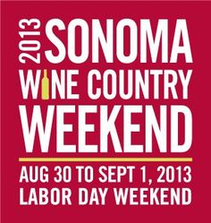Save the Date...Sixth Annual Sonoma Wine Country Weekend, the premier wine and epicurean event that showcases the birthplace of California wine, has been set for Labor Day Weekend, August 30 through September 1, 2013. Presented by Visa Signature.