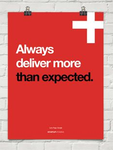 Always deliver more than expected.