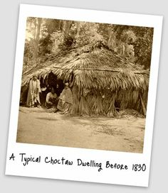 A typical Choctaw dwelling before 1830
