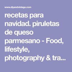 recetas para navidad. piruletas de queso parmesano - Food, lifestyle, photography & travel
