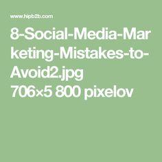 8-Social-Media-Marketing-Mistakes-to-Avoid2.jpg 706×5800 pixelov