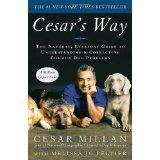 Cesar's Way: The Natural, Everyday Guide to Understanding and Correcting Common Dog Problems (Paperback)By Cesar Millan