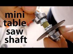 mini tezgah testere kesme şaftı hazırlama - mini hızar - table saw shaft
